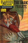 Classics Illustrated 132 of 169 : The Dark Frigate