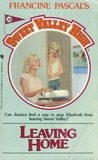 Leaving Home (Sweet Valley High, #38)