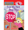 The Big Red Stop Sign