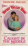 Caught in the Middle (Sweet Valley High, #42)