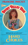 Hard Choices (Sweet Valley High, #43)