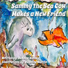 Sammy the Sea Cow Makes a New Friend by DeAnna Kinney