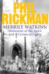 Midwinter of the Spirit / Crown of Lights (Merrily Watkins, #2-3)