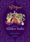 The Sundew Stalks (The Fly Papers, #2)