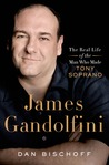 James Gandolfini: The Real Life of the Man Who Made Tony Soprano