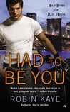 Had To Be You (Bad Boys of Red Hook, #3)