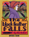 The Black Feather Falls Book One