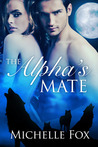 The Alpha's Mate (Bring Her Wolf #2)