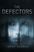 The Defectors (The Defectors, #1)