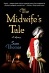 The Midwife's Tale: A Mystery