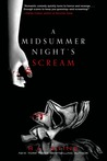 A Midsummer Night's Scream by R.L. Stine