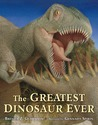 The Greatest Dinosaur Ever