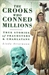 The Crooks Who Conned Millions: True Stories of Fraudsters and Charlatans