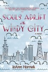 Souls Adrift in the Windy City