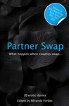Partner Swap: A Collection of Swinging and Swapping Stories