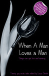 When a Man Loves a Man: A Collection of Twenty Erotic Stories