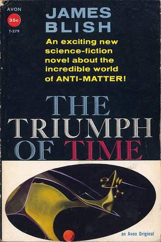 The Triumph of Time (Cities in Flight #4)