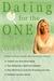 Dating for the One in 3 Easy Steps by Kathryn Alice