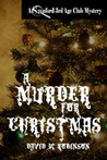 A Murder for Christmas (STAC Investigates)