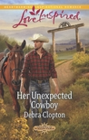 Her Unexpected Cowboy (Cowboys of Sunrise Ranch, #2)