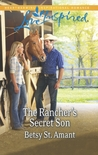 The Rancher's Secret Son by Betsy St. Amant