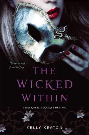The Wicked Within by Kelly Keaton