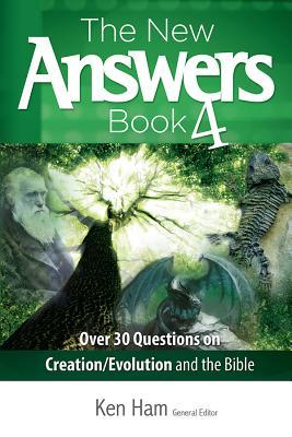 New Answers Book 4 (New Answers (Master Books))