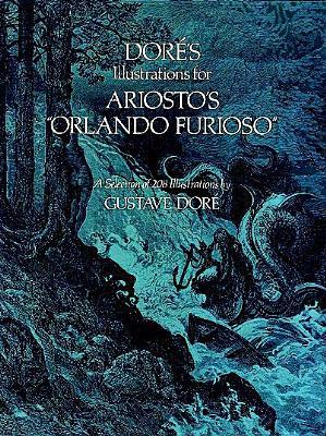 """Free download Doré's Illustrations for Ariosto's """"Orlando Furioso"""": A Selection of 208 Illustrations by Gustave Doré, Ludovico Ariosto PDF"""