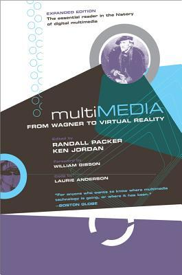 Multimedia: From Wagner to Virtual Reality