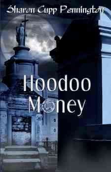 Hoodoo Money, First Edition