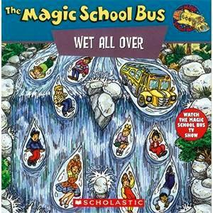 The Magic School Bus Wet All Over by Patricia Relf