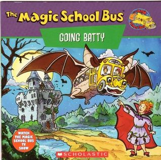 The Magic School Bus Going Batty by Joanna Cole
