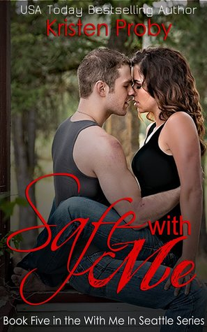 Free download Safe with Me (With Me in Seattle #5) by Kristen Proby MOBI