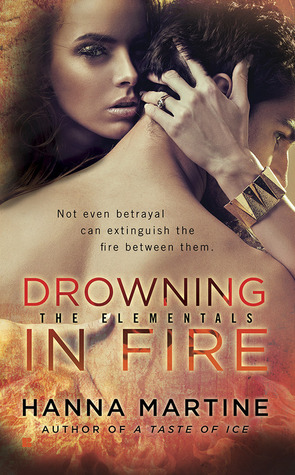 Drowning in Fire (The Elementals #3)