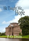 He Taught Me to Hope (Darcy and the Young Knight's Quest #1)