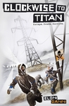 Clockwise to Titan (Clockwise to Titan, #1)