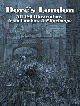 Download free Doré's London: All 180 Illustrations from London, A Pilgrimage by Gustave Doré MOBI