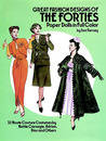 Great Fashion Designs of the Forties Paper Dolls: 32 Haute Couture Costumes by Hattie Carnegie, Adrian, Dior and Others