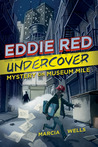 Eddie Red Undercover by Marcia Wells