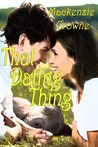 That Dating Thing by Mackenzie Crowne