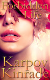 Forbidden Life (The Forbidden Trilogy, #3)