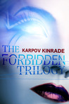 The Forbidden Trilogy by Karpov Kinrade