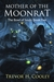 Mother of the Moonrat (The Bowl of Souls #5)