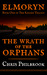 The Wrath of the Orphans (The Kinless Trilogy #1)