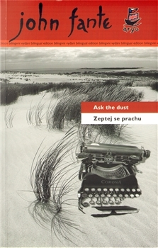 Zeptej se prachu/Ask the dust
