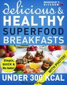 52 Delicious & Healthy SUPERFOOD Breakfasts Under 300 Calories - Simple, Quick & No-Bake!