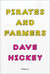 Pirates and Farmers by Dave Hickey