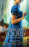 Scandalously Yours (Hellions of High Street, #1)