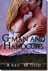 G-Man and Handcuffs by Abby Wood