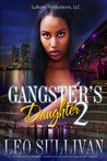 Gangster's Daughter Part 2